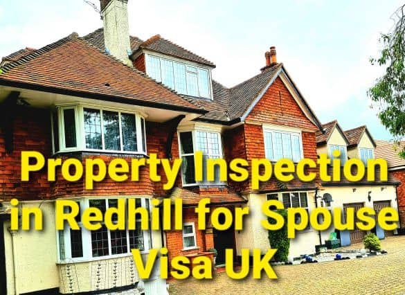 Property Inspection Redhill, Surrey for UK Visa and Immigration
